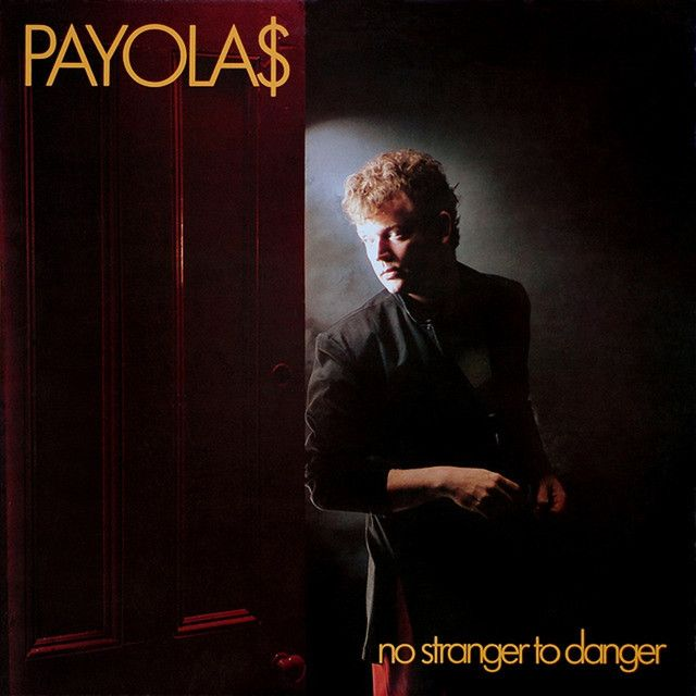 Eyes of a Stranger, a song by The Payolas on Spotify from valley girl!!!