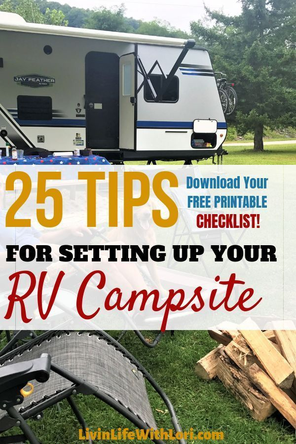 How To Easily Set Up Your Rv Campsite Rv Camping Tips Camping