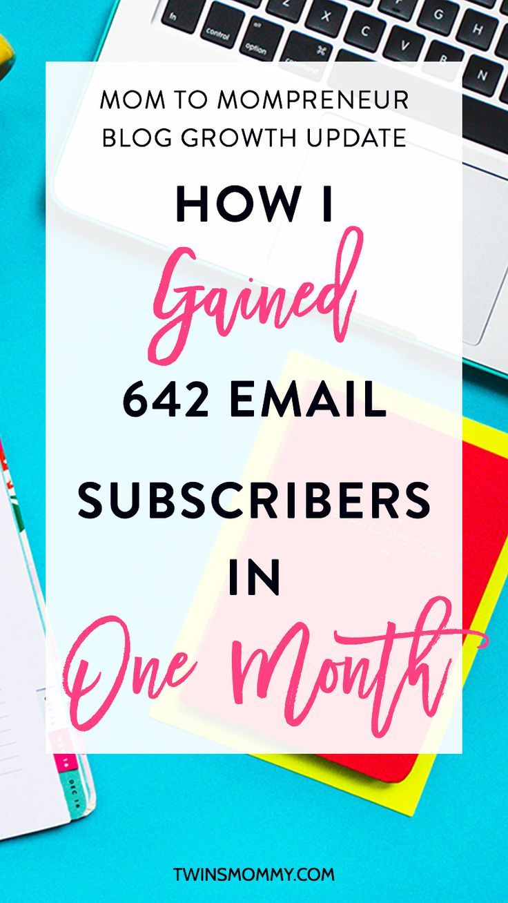 Month 7 Blog Growth Update: How I Gained 642 Email Subscribers in One Month | grow your blog | grow email list | If you're a new blogger and struggling to get more pageviews, subscribers and more check out my blog growth update for Twins Mommy!