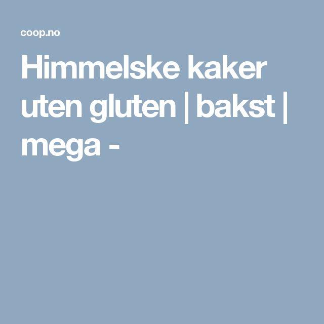 Himmelske kaker uten gluten | bakst | mega -