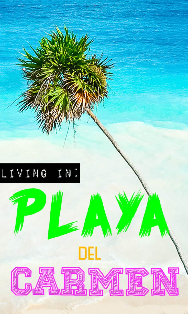 This winter we'll be living in Playa del Carmen, Mexico! Playa del Carmen is more than just the beach. See what it's like to be Expats in Playa del Carmen.