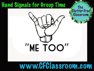"It's the ""me too"" sign.   You know how a student will say something and 15 other hands shoot up because they make a connection? The ""me too"" sign allows those 15 youngsters to let you and everyone in the room know that they also did whatever the speaker did or that they also like whatever the speaker likes. It's a great way to keep everyone on task, yet it lets them ""be heard."""