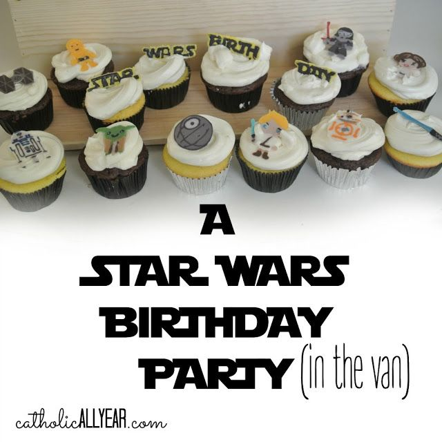 A Star Wars Birthday Party (in the van) *with spoiler-free movie review*