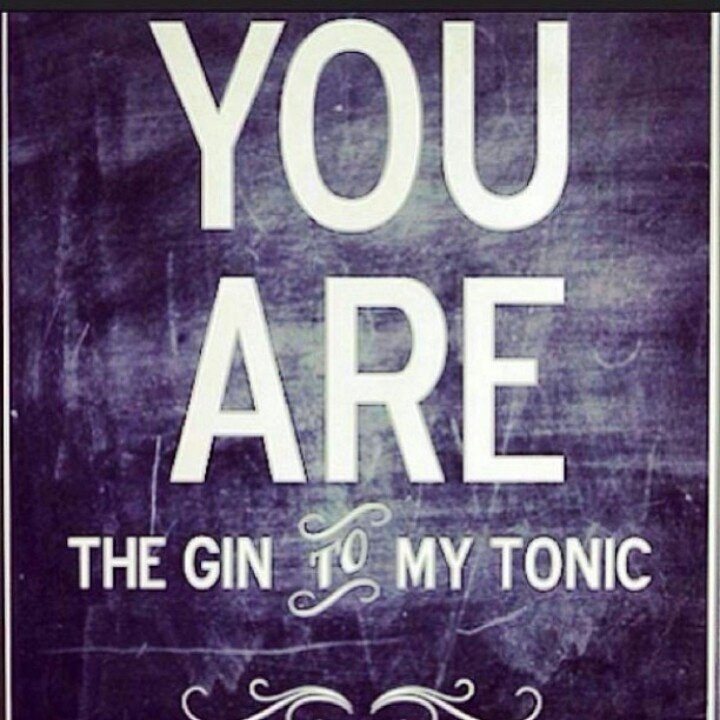 #Gin #Tonic #MyQuote