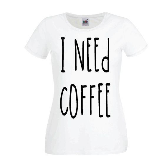 Dames | Lady-fit tshirt I need coffee (613820/780)