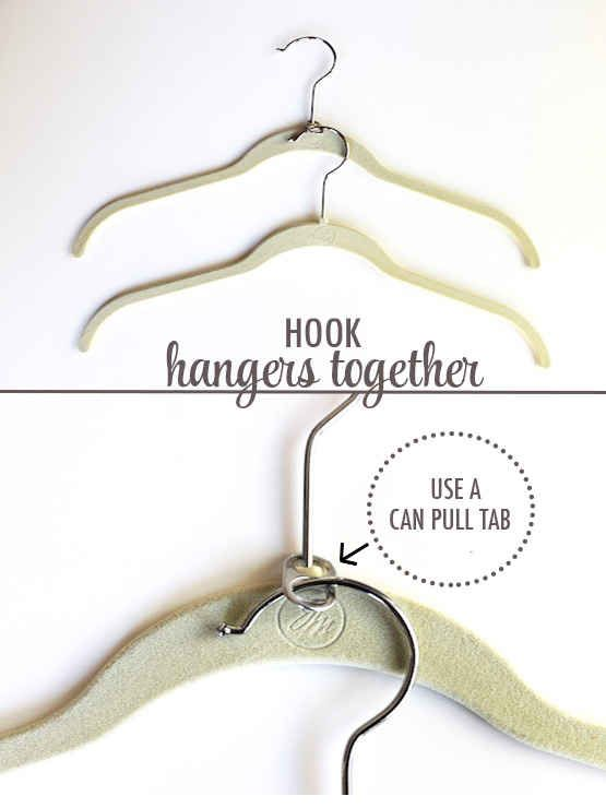 Double your closet space instantly by using soda can tabs to hook hangers together. | 53 Seriously Life-Changing Clothing Organization Tips