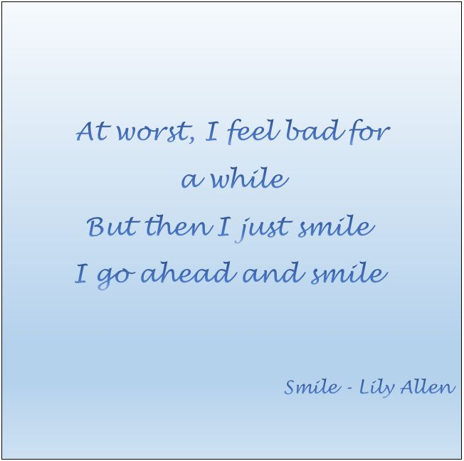 Smile #LilyAllen #Lily #Allen #quotes #lyrics