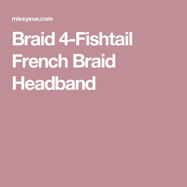 Braid 4-Fishtail French Braid Headband