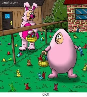 Idiot! easter easter images easter cartoons easter jokes funny easter images easter cartoon images funny easter cartoons