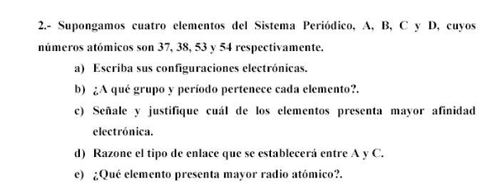 Ejercicio 2, propuesta 2, JUNIO 2001-2002. Examen PAU de Química de Canarias. Temas: estructura atómica.