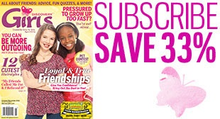 Discovery Girls Magazine for pre-teen girls. Includes advice, fashion and beauty tips, celebrity profiles.