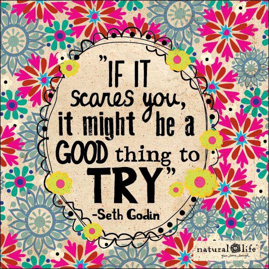 Las cosas que nos dan miedo son las que normalmente deseamos, así que se valiente e inténtalo ¡no pierdes nada y puedes ganar mucho! #mensajepositivo