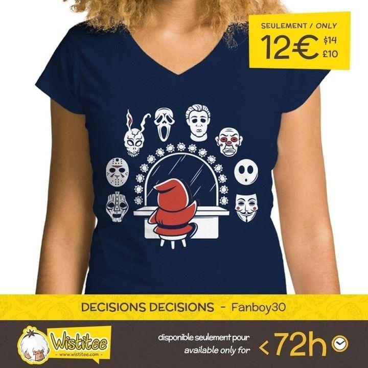 "(EN) ""Decisions Decisions"" designed by the astounding Fanboy30 is our NEW T-SHIRT. Available 72 hours order yours today for only 12/$14/10 on WWW.WISTITEE.COM (FR) ""Decisions Decisions"" créé par l'incroyable Fanboy30 est notre NOUVEAU T-SHIRT. Disponible 72 heures réservez-le dès maintenant pour seulement 12 sur WWW.WISTITEE.COM  #Mario #SuperMario #Maskass #ShyGuy #ShyGuys #masque #mask #TheMask #JasonVoorhees #Frank #Scream #MichaelMyers #GuyFawkes #BozoMask #Nintendo #Fanboy30 #wistitee…"