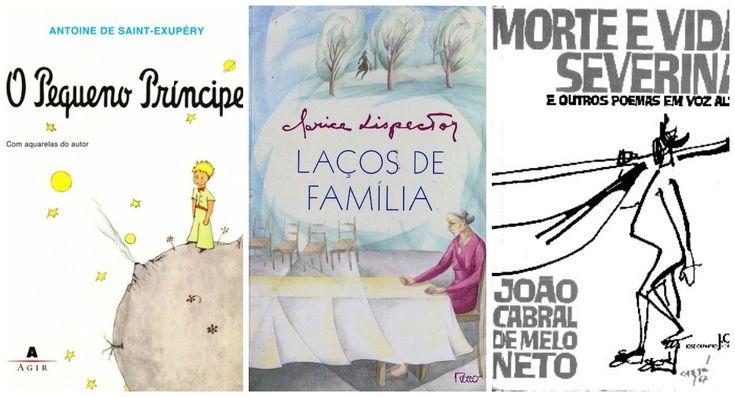 """Títulos como """"O Pequeno Príncipe""""; """"Laços de Família"""", de Clarice Lispector; e """"Morte e Vida Severina"""" estão na seleção."""