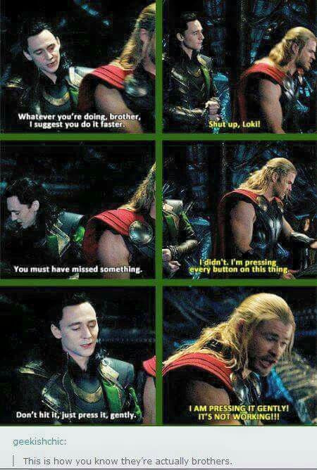 You're not pressing them gently, Thor, you're smashing them! ha! I love his smirk when he manages to make it work though