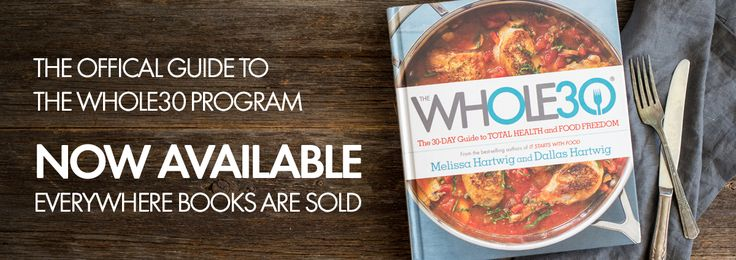The official guide to the Whole30 Diet   Welcome to Whole9. Our goal is to help you build a foundation for long-term, sustainable health without gimmicks or quick-fixes. Dallas and Melissa Hartwig, Whole9 founders, wrote the New York Times bestselling books The Whole30 and It Starts With Food and created the original Whole30® program. Subscribe to our newsletter then click here to learn more about the 9 factors we believe lead to a healthy, vibrant, balanced life.