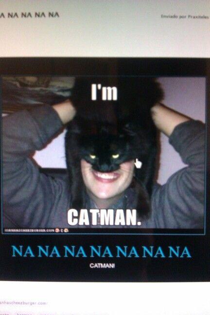 Catman!!