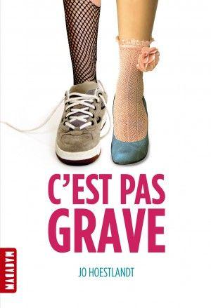 """Catégorie Romans Lauréat : """"C'est pas grave"""", de Joe Hoeslandt Edition : Mila Macadam"""