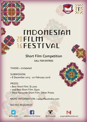 #iffaustralia #indonesianfilmfestival #iff2016 #melbourne #ShortFilm #Competition Indonesia Film Festival 2016 Short Film Competition  DEADLINE: February 20th, 2016  http://infosayembara.com/info-lomba.php?judul=indonesia-film-festival-2016-short-film-competition