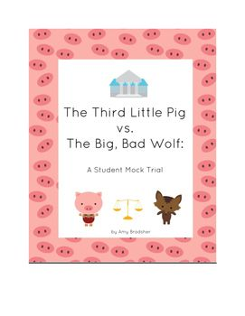It can be tough to understand the court system, but staging your own mock trial will bring it to life for your students!  With included stories, definitions, writing prompts, and trial information, your students will have everything they need to determine the guilt or innocence of the Third Pig - and to understand the basics of an American criminal court case.