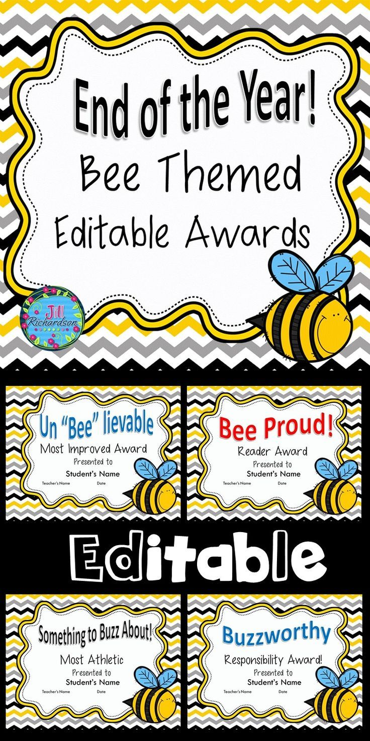 END OF YEAR AWARDS FOR STUDENTS EDITABLE BEE THEMED! Includes 29 different awards. Make your Own Award on the Last Slide! Fun to use with End of Year Activities!
