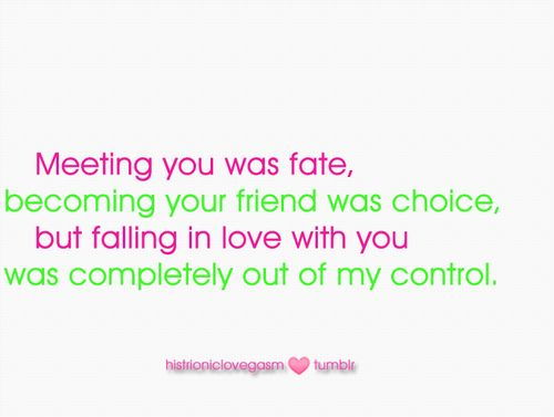 Falling in love with you was completely out of my control | FOLLOW BEST LOVE QUOTES ON TUMBLR  FOR MORE LOVE QUOTES