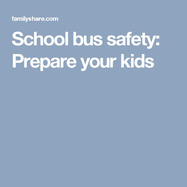 School bus safety: Prepare your kids