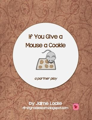 FREE! Readers Theater: If You Give a Mouse a Cookie (partner & trio plays) from The First Grade Bloom on TeachersNotebook.com -  (8 pages)  - These two plays are loosely based on the popular book by Laura Numeroff. Kids will have fun acting out the book and will work on improving their fluency (pace, smoothness & expression) at the same time!