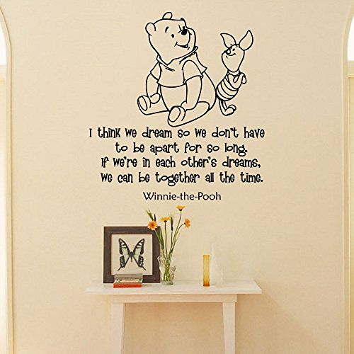Wall Decals Winnie The Pooh Quotes I Think We Dream So We Donu0027t Have Part 73