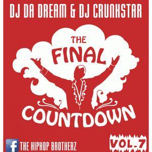 DJ DA DREAM & DJ CRUNKSTAR - THE FINAL COUNTDOWN VOL.7 [BEST OF 2017]  DJ DA DREAM & DJ CRUNKSTAR - THE FINAL COUNTDOWN VOL.7 [BEST OF 2017] warm up für deine Silvesterparty 2017/18  DJ DA DREAM & DJ CRUNKSTAR - THE FINAL COUNTDOWN VOL.7 [BEST OF 2017] auf Mixcloud:  #Black, #Breakz, #Breakzfm, #DJCRUNKSTAR, #DJDADREAM, #HipHop, #House, #Mix, #News, #OnlineRadio, #Onlineradio, #Pop, #Rb, #Radio, #Remix, #Rnb, #TheFinalCountdown, #Webradio #Musik #Hiphop #