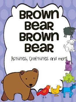 Brown Bear, Brown Bear, What do you See? {A complete Unit}