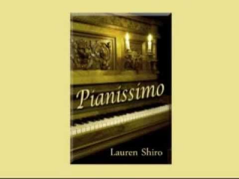 Pianissimo by Lauren Shiro