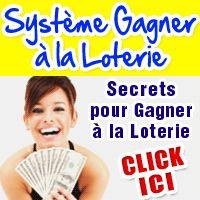 Système Gagner à la Loterie: La Méthode Infaillible Pour Gagner à la Loterie