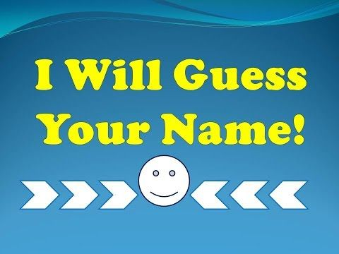 I Will Guess Your Name! - funny quiz questions and answers