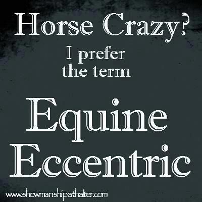 Equine Eccentric? Oh dear.