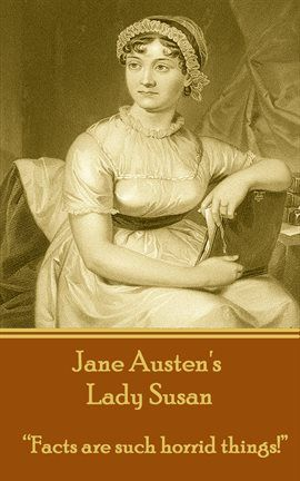 Lady Susan / Jane Austen | 47 pages | Borrow for free online from Mesa Public Library