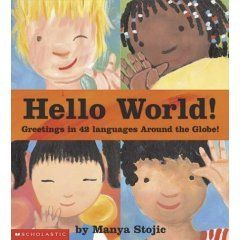 I used this book often as I taught my classes how to say Hello and many other words in different languages. One of their favorite activities was learning how to count in different languages as well.