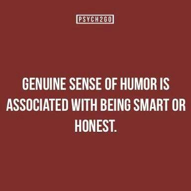Genuine Sense Of Humor Is Associated With Being Smart Or Honest