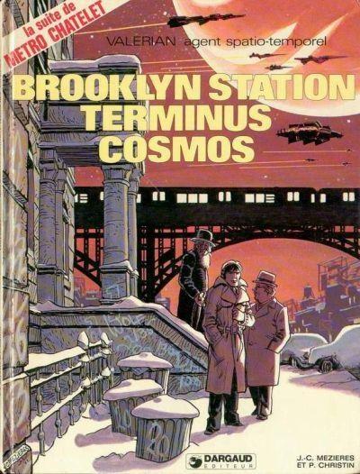 Valérian -10- Brooklyn Station - Terminus Cosmos - BD