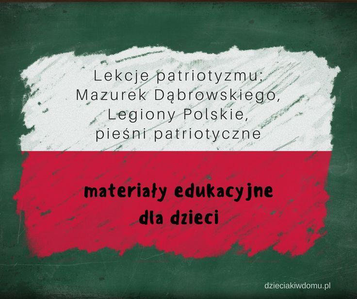Mazurek Dąbrowskiego, Legiony Polskie i pieśni patriotyczne – zbiór materiałów edukacyjnych dla dzieci