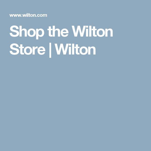Shop the Wilton Store   Wilton