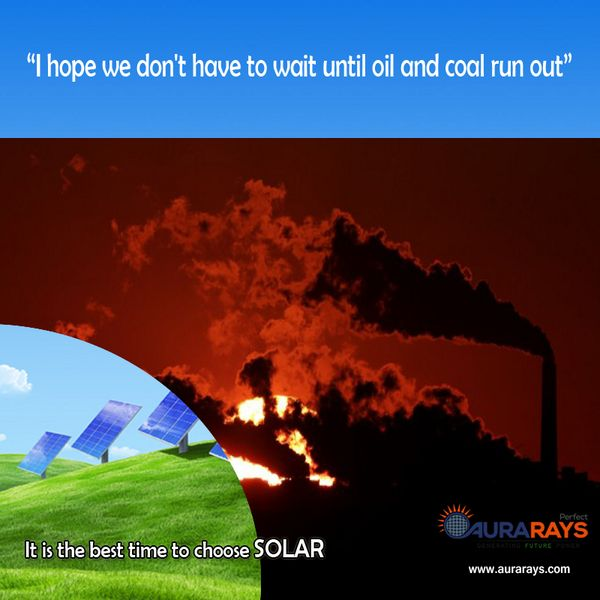"""""""I hope we don't have to wait until oil and coal run out"""" http://goo.gl/Xho5Ji"""