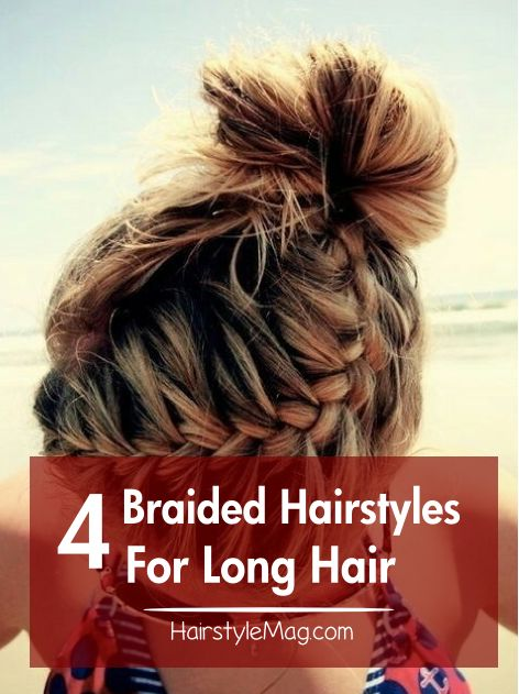 4 Braided Hairstyles For Long Hair We Picked Out 4