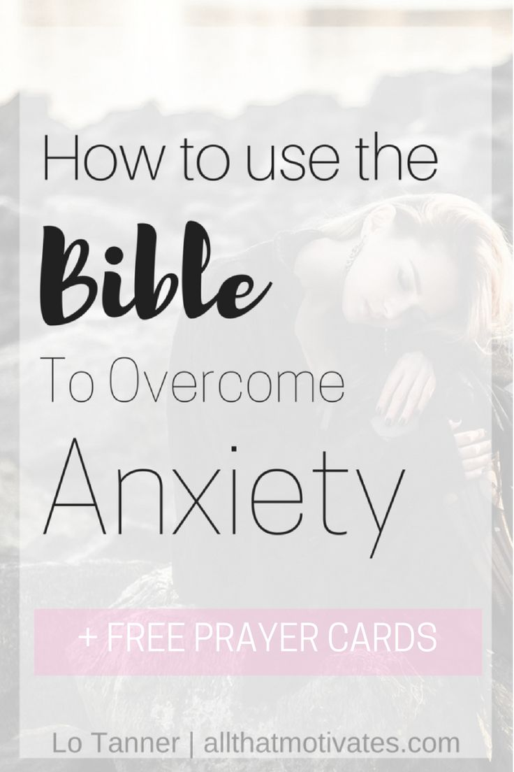 Free Prayer Cards To Help You Overcome Anxiety + How I Use The Bible To  Overcome