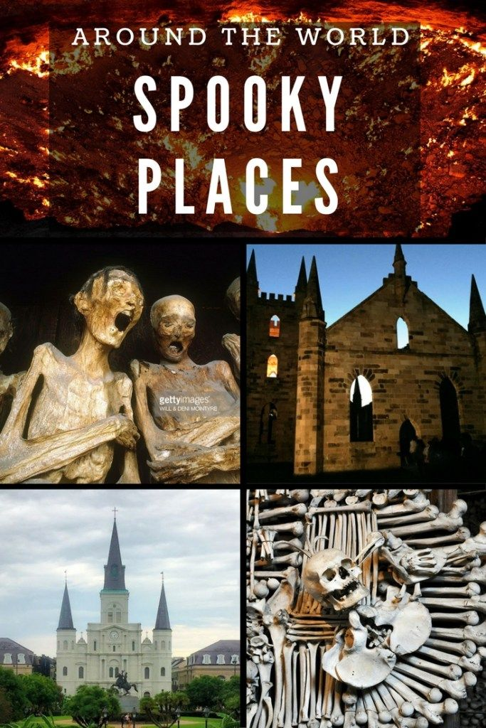 Spooky Places from around the World to visit for Halloween - The world is full of mysterious and spooky places. Here are some of the world's scariest and creepiest destinations from around the world.