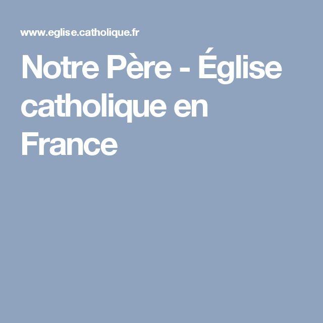 Notre Père - Église catholique en France