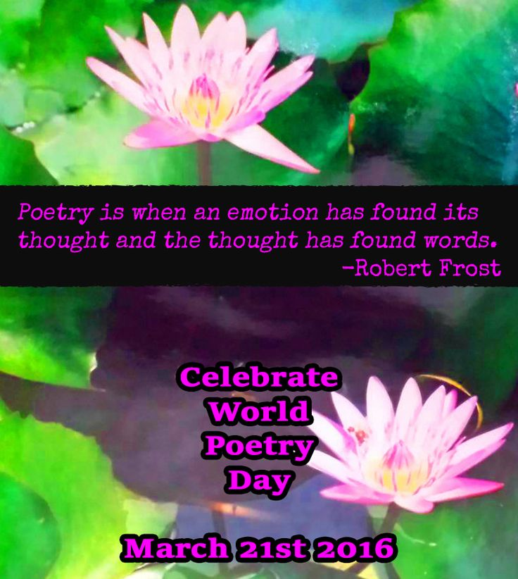 In 1999, UNESCO decided to recognize the importance of poetry by designating March 21st World Poetry Day. Poetry still plays a big part in arts and culture today, constantly evolving and branching …