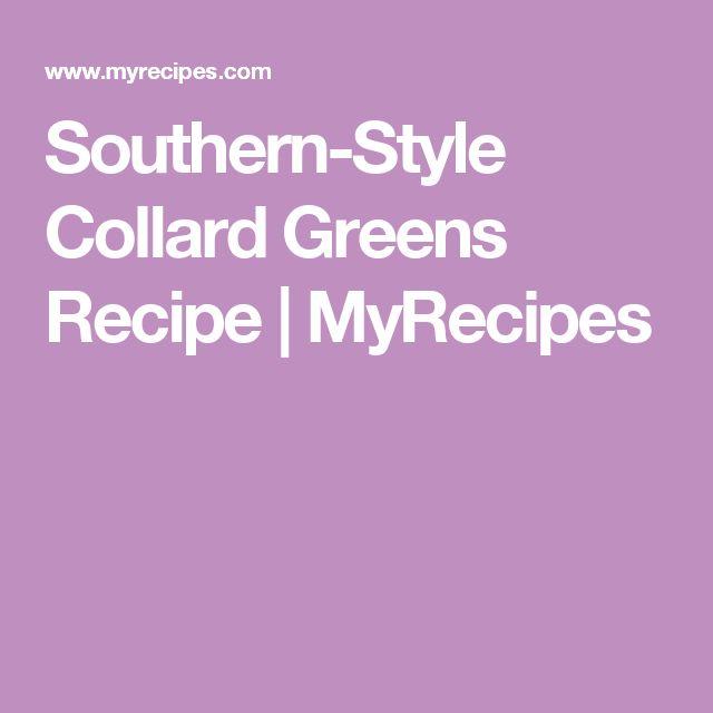 Southern-Style Collard Greens Recipe   MyRecipes