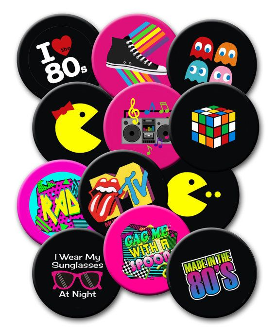 Totally 80's Party Theme Party Favors set of 12 2.25 inch Pin back Buttons 1980's party theme