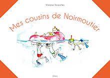 Éditions de l'Étrave - Mes cousins de Noirmoutier